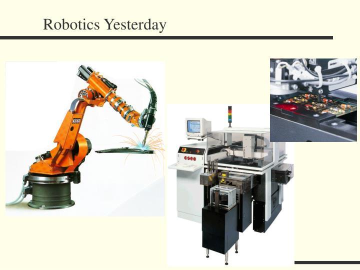 Robotics Yesterday