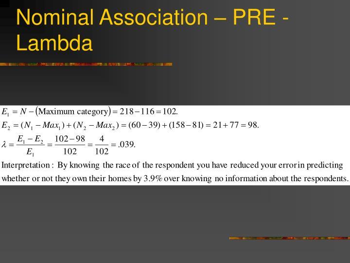 Nominal Association – PRE - Lambda