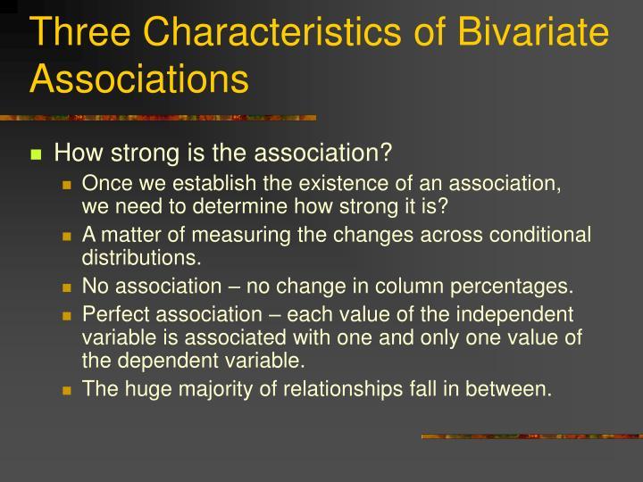 Three Characteristics of Bivariate Associations