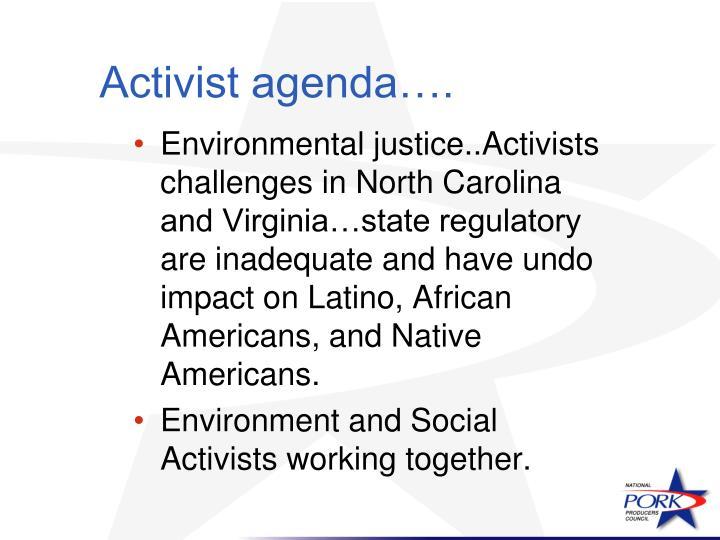 Activist agenda….
