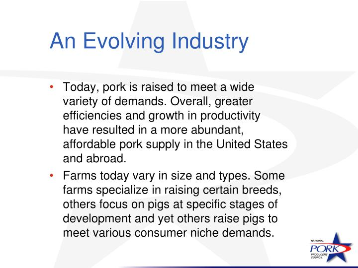An Evolving Industry