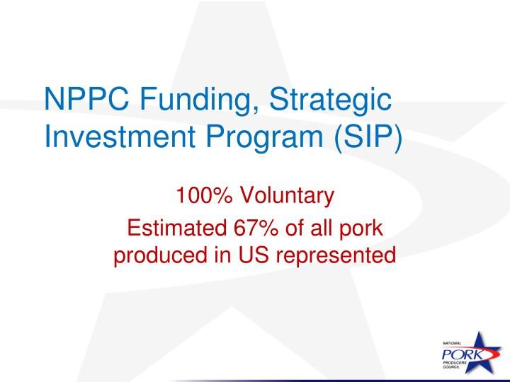 NPPC Funding, Strategic Investment Program (SIP)