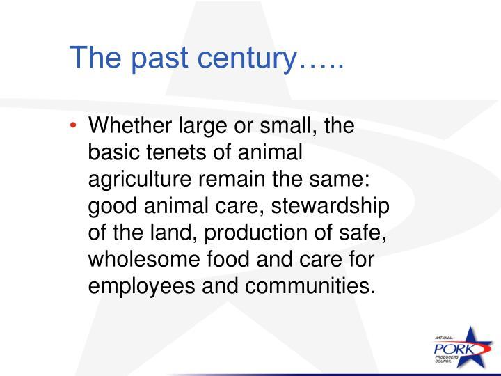 The past century…..