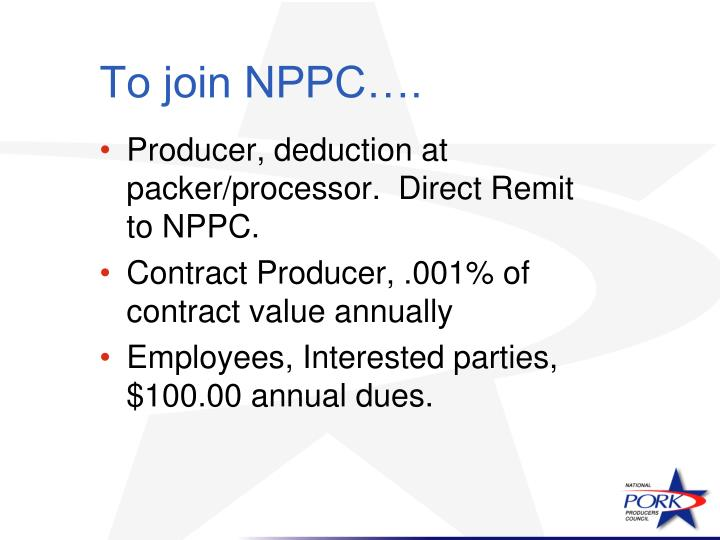 To join NPPC….