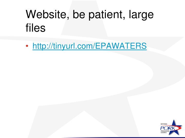 Website, be patient, large files