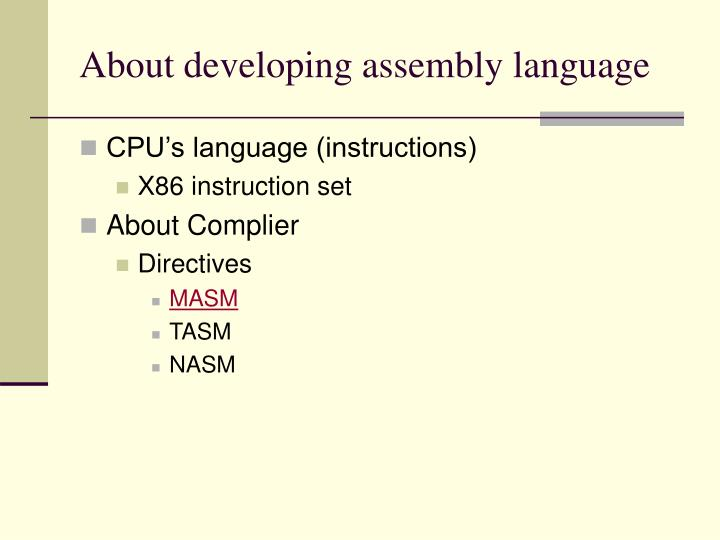 About developing assembly language