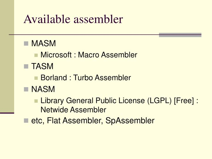Available assembler