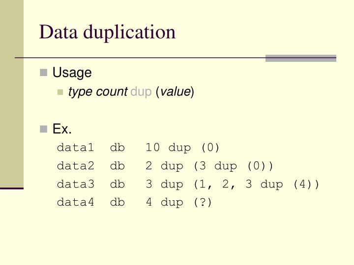 Data duplication