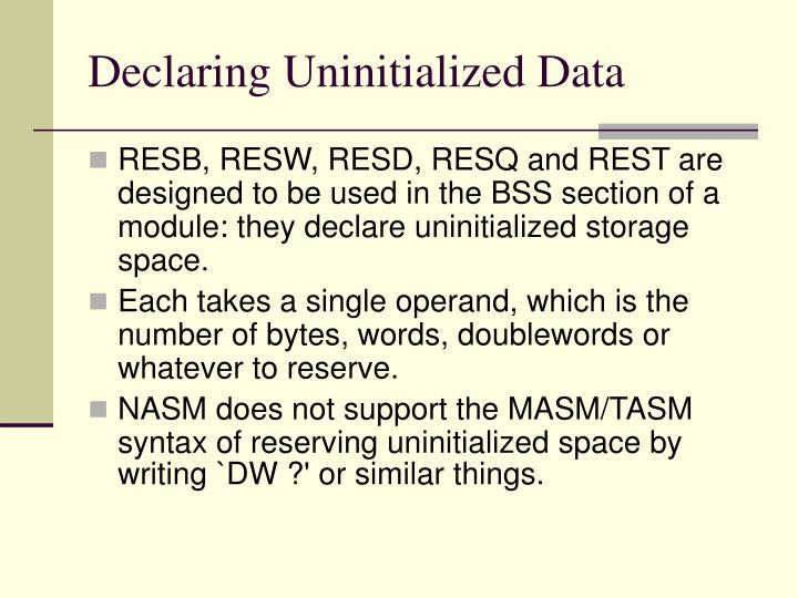 Declaring Uninitialized Data