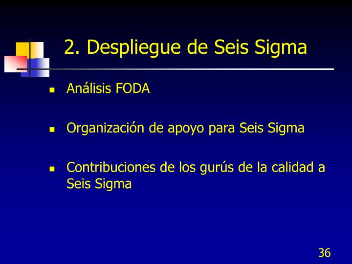 2. Despliegue de Seis Sigma