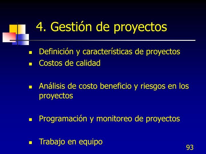 4. Gestión de proyectos