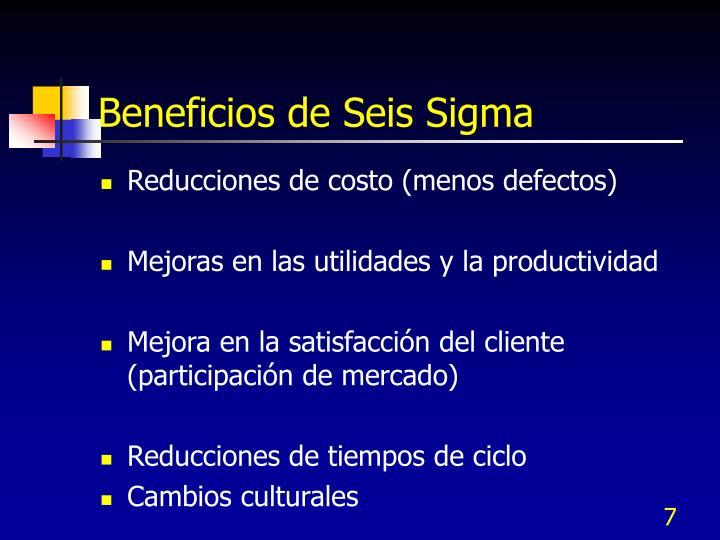 Beneficios de Seis Sigma