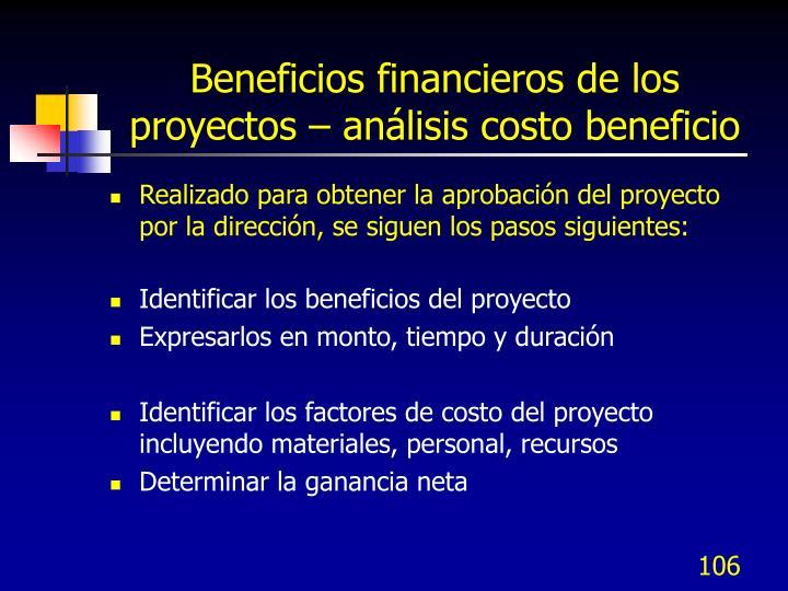 Beneficios financieros de los proyectos – análisis costo beneficio