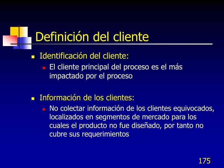 Definición del cliente