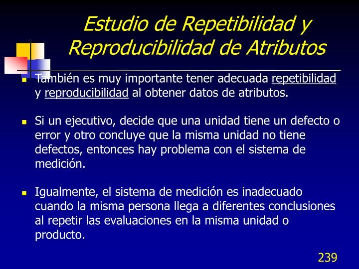 Estudio de Repetibilidad y Reproducibilidad de Atributos