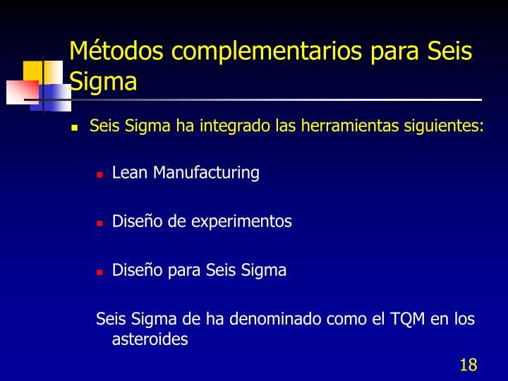 Métodos complementarios para Seis Sigma