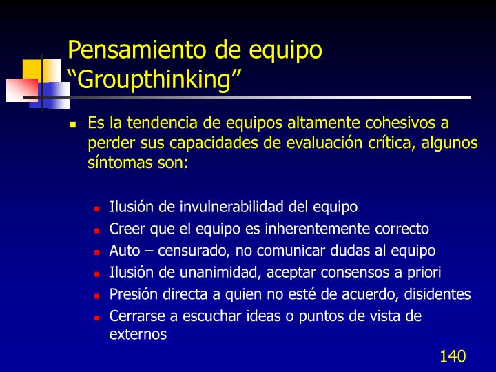 "Pensamiento de equipo ""Groupthinking"""