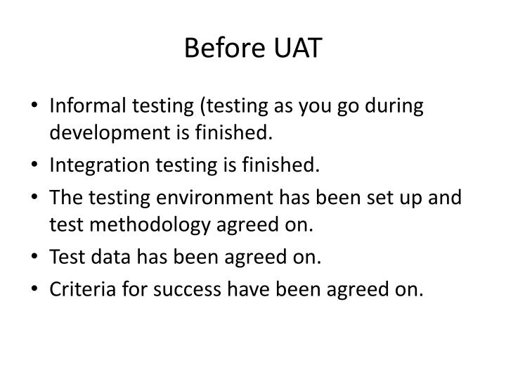 Before UAT