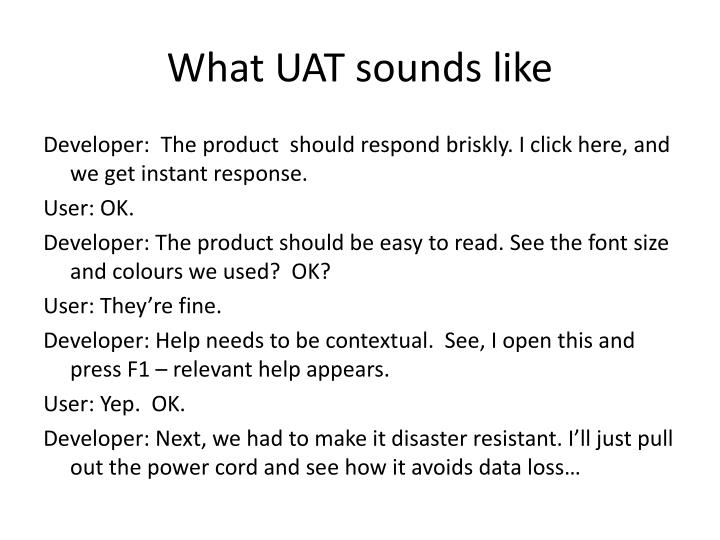 What UAT sounds like