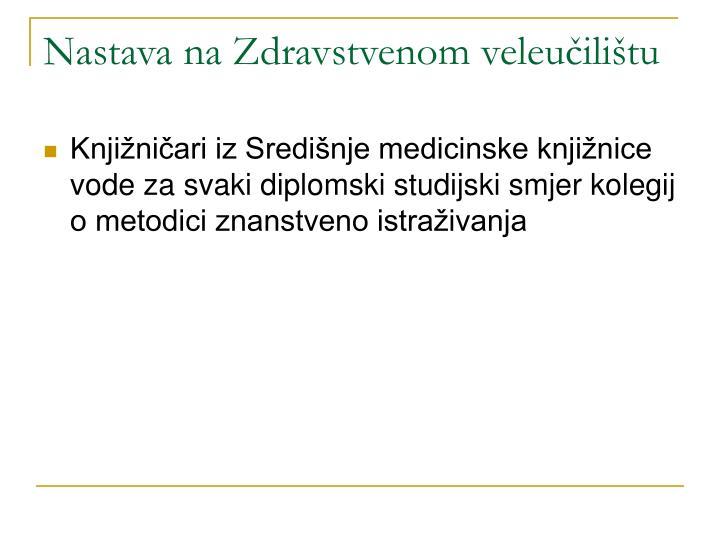 Nastava na Zdravstvenom veleučilištu
