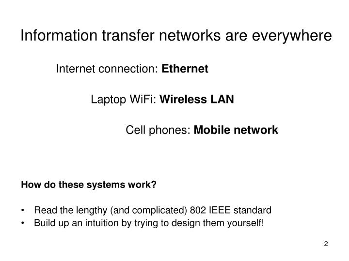 Information transfer networks are everywhere