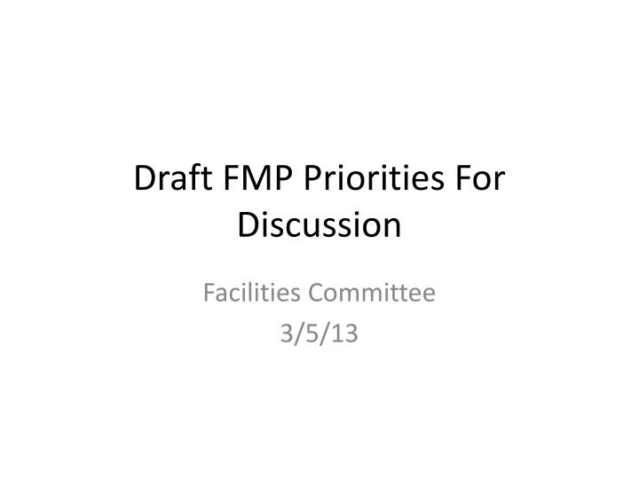 Draft fmp priorities for discussion