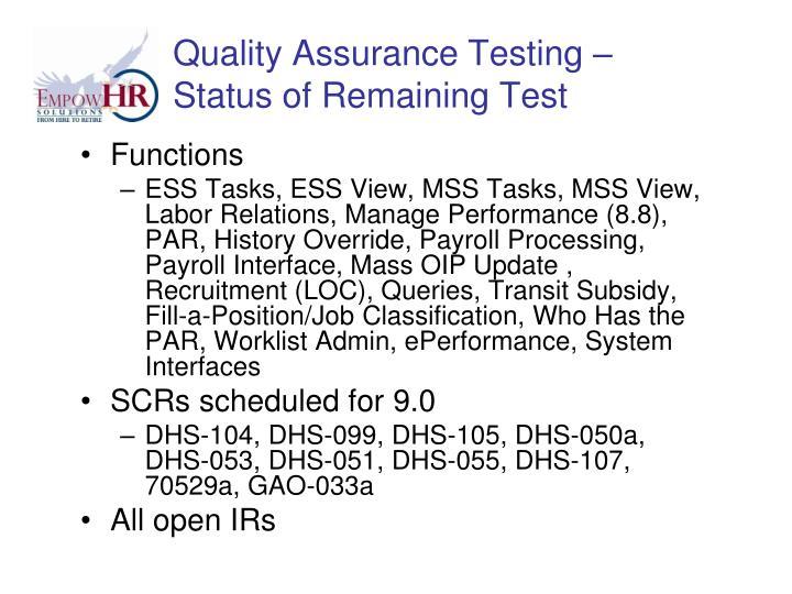 Quality Assurance Testing –