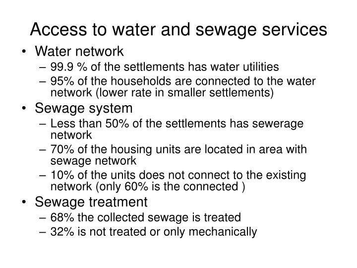 Access to water and sewage services