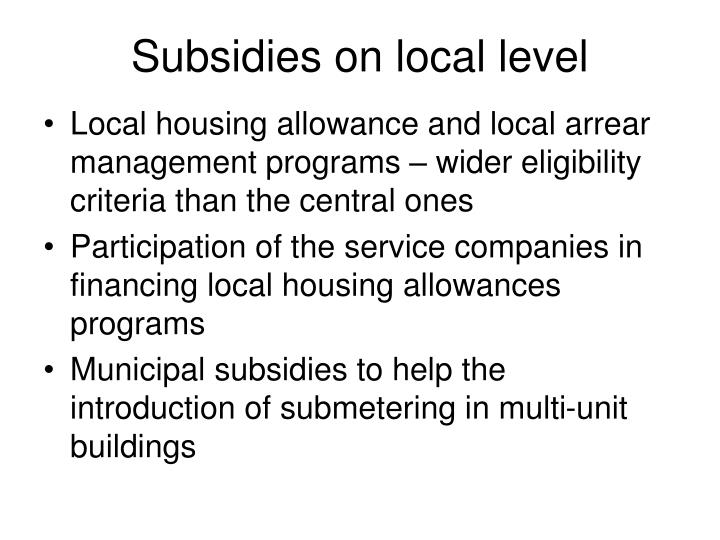 Subsidies on local level