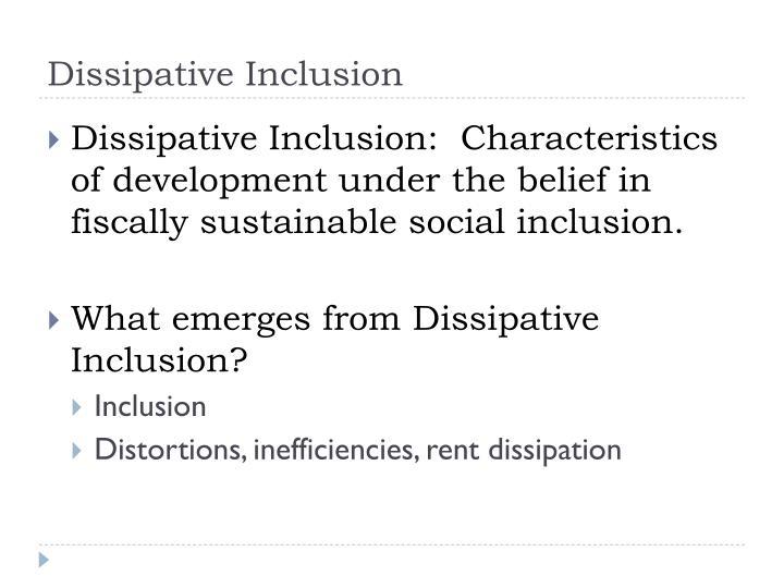 Dissipative Inclusion