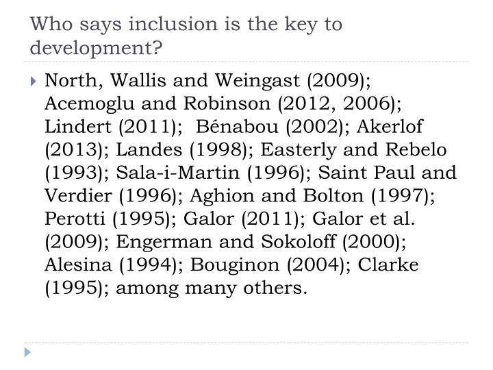 Who says inclusion is the key to development?