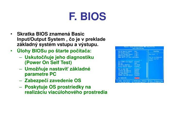 F. BIOS