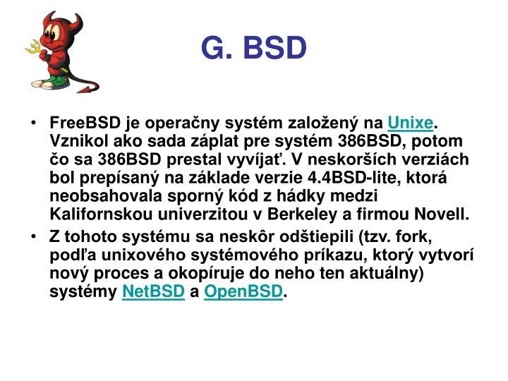G. BSD