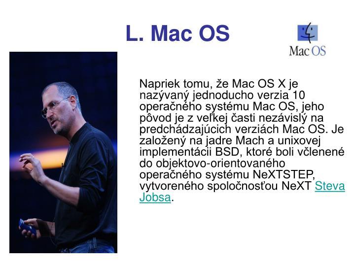 L. Mac OS