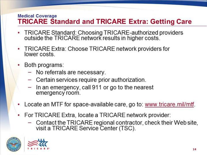 Medical Coverage: TRICARE Standard and TRICARE Extra –  Getting Care