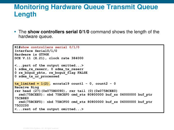 Monitoring Hardware Queue Transmit Queue Length