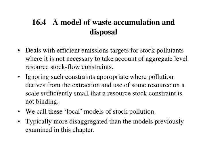 16.4	A model of waste accumulation and disposal