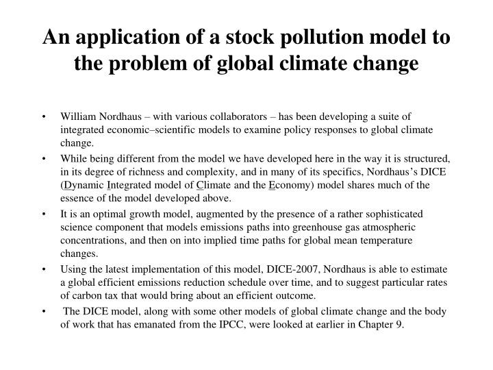 An application of a stock pollution model to the problem of global climate change