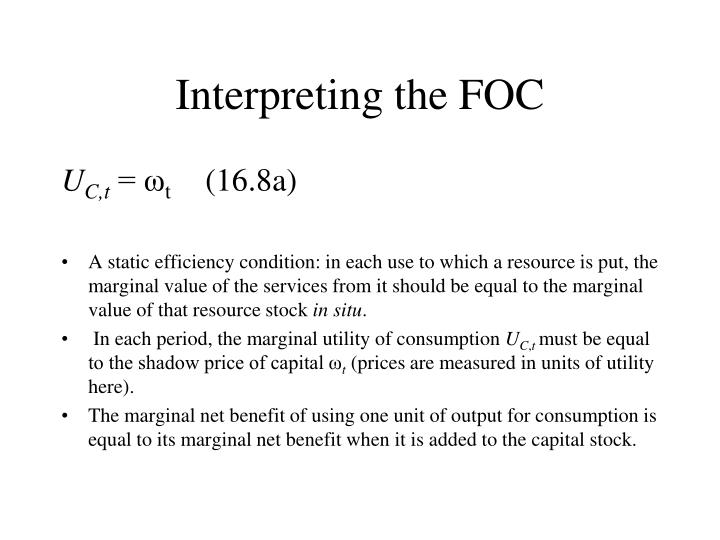 Interpreting the FOC