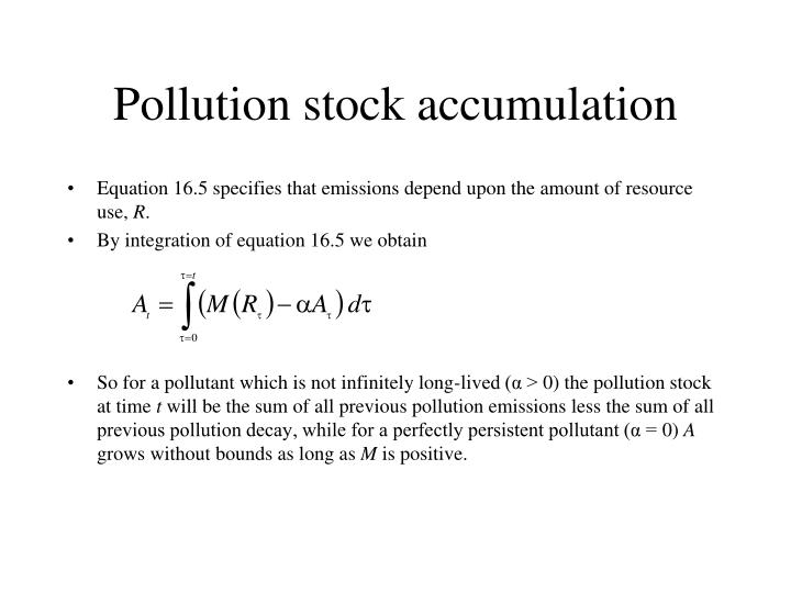 Pollution stock accumulation