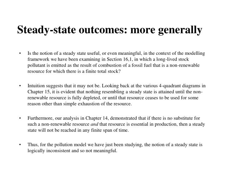 Steady-state outcomes: more generally