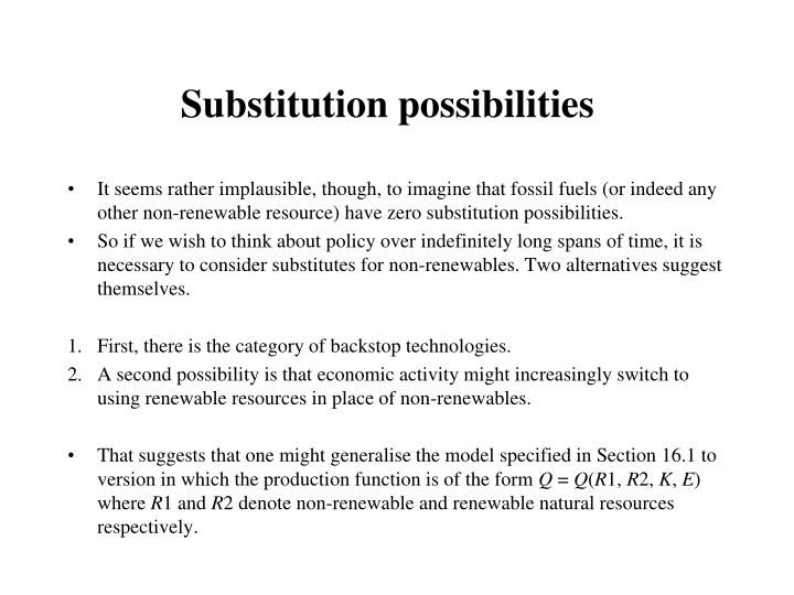 Substitution possibilities