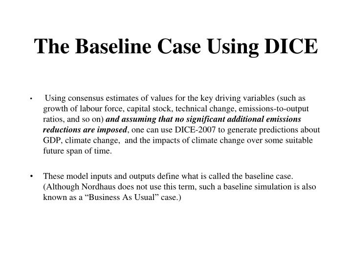 The Baseline Case Using DICE