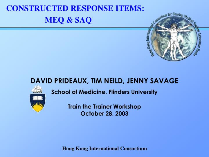 CONSTRUCTED RESPONSE ITEMS: