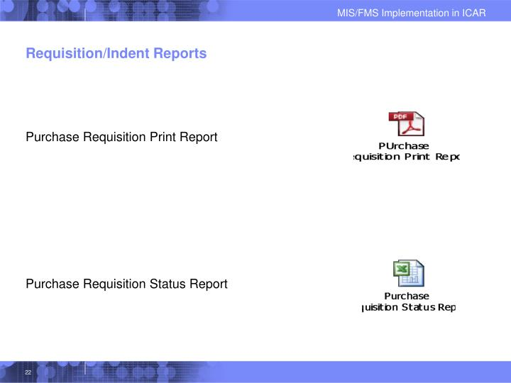 Requisition/Indent Reports