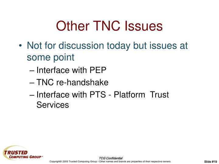 Other TNC Issues