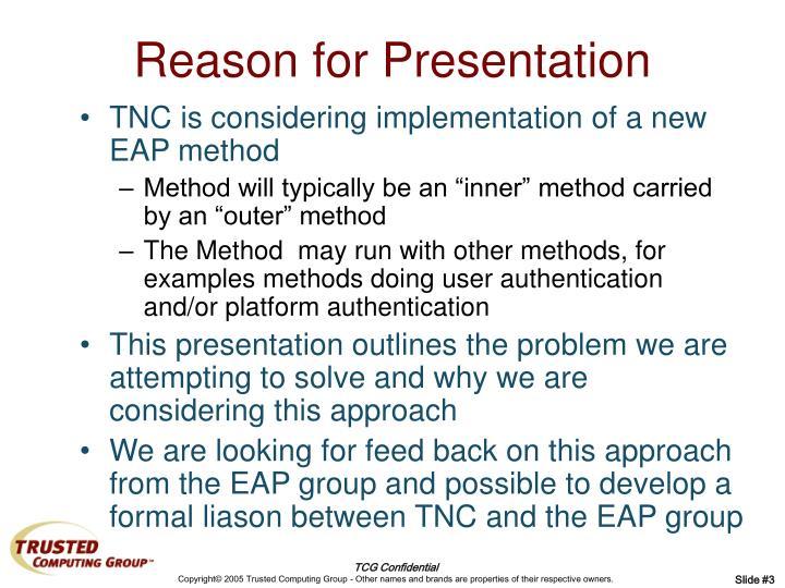 Reason for Presentation