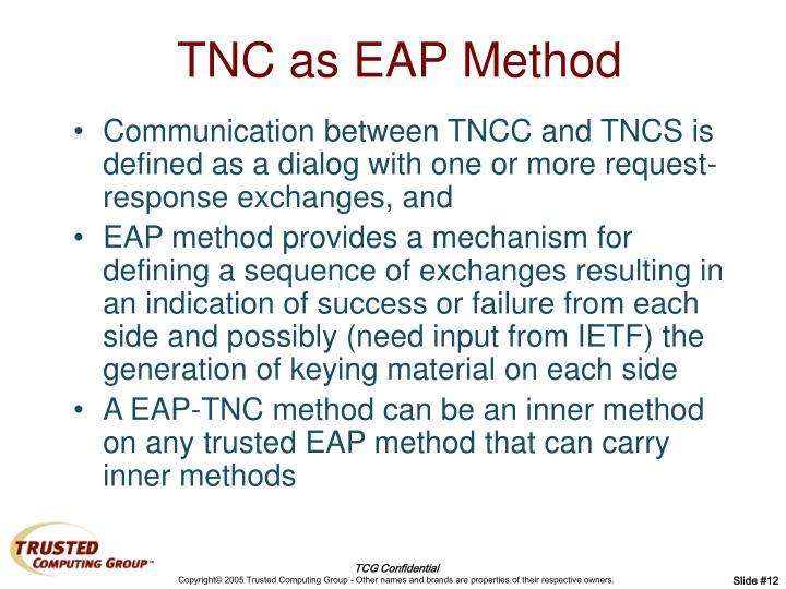 TNC as EAP Method