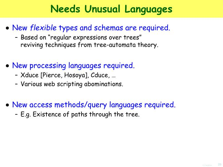 Needs Unusual Languages
