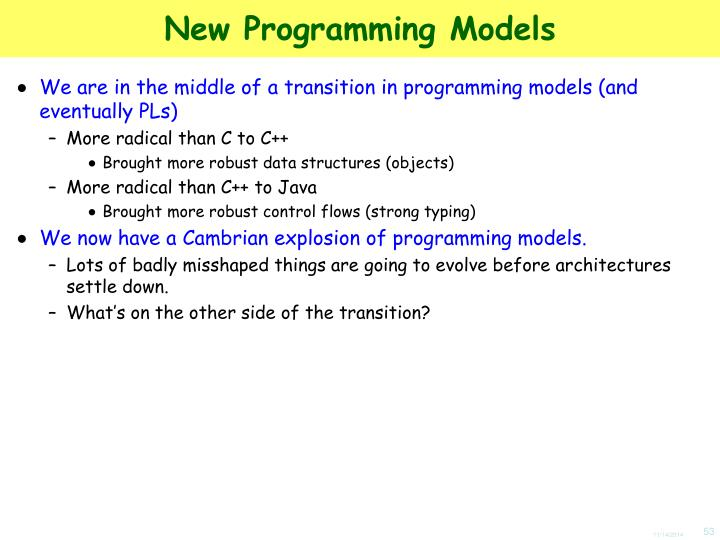 New Programming Models